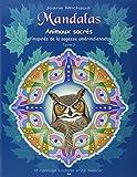 Mandalas - Animaux sacrés inspirés de la sagesse amérindienne T2