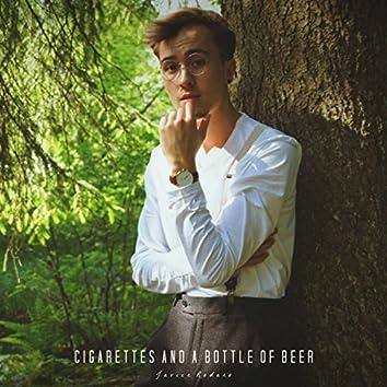 Cigarettes & a Bottle of Beer
