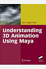 Understanding 3D Animation Using Maya Kindle Edition
