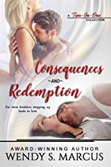Consequences and Redemption: A 2 in 1 collection Kindle Edition