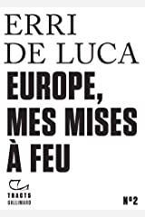 Tracts (N°2) - Europe, mes mises à feu Format Kindle