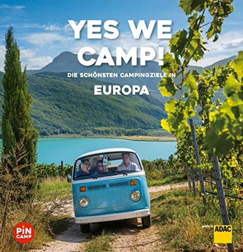 Yes we camp! Europa: Die schönsten Campingziele in Europa