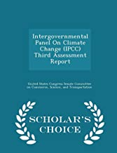 Intergovernmental Panel On Climate Change (IPCC) Third Assessment Report - Scholar's Choice Edition