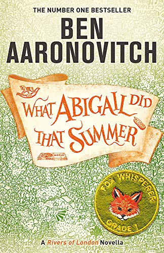 What Abigail Did That Summer: A Rivers Of London Novella