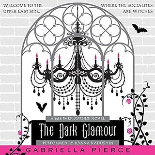 The Dark Glamour audiobook cover art