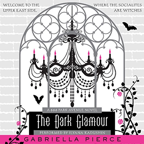 The Dark Glamour audiobook cover art