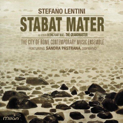 Stabat Mater (feat. Sandra Pastrana, The City of Rome Contemporary Music Ensemble) [As Seen in Wong Kar Wai's The Grandmaster]