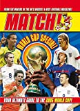 """Match"" World Cup Special!     Your Ultimate Guide to the 2006 World Cup!"