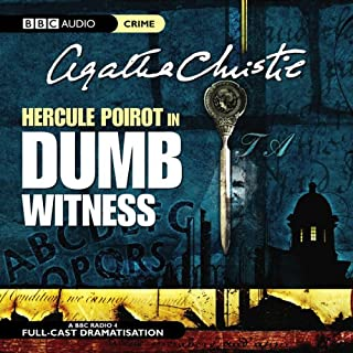 Dumb Witness (Dramatised)                   De :                                                                                                                                 Agatha Christie                               Lu par :                                                                                                                                 John Moffatt,                                                                                        Simon Williams                      Durée : 1 h et 26 min     2 notations     Global 4,0