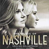 The Music Of Nashville: Original Soundtrack Season 3, Volume 1