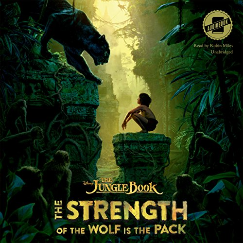 The Jungle Book: The Strength of the Wolf Is the Pack audiobook cover art