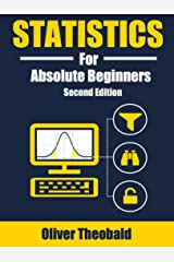 Statistics for Absolute Beginners (Second Edition) Kindle Edition