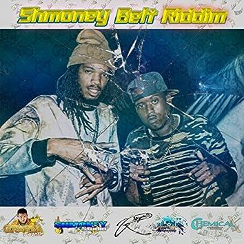 Shmoney Belt Riddim (Deluxe Edition)