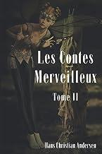 LES CONTES MERVEILLEUX: TOME II