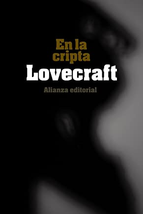 En la cripta / The Dunwich Horror and Others (Spanish Edition)