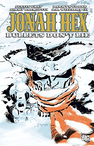 Jonah Hex (2006-2011) Vol. 6: Bullets Don't Lie Kindle & comiXology
