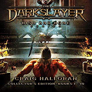 The Darkslayer: Bish and Bone Series Collector's Edition, Books 1 to 10                   By:                                                                                                                                 Craig Halloran                               Narrated by:                                                                                                                                 Lee Alan                      Length: 53 hrs and 53 mins     2 ratings     Overall 4.0