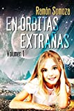 En orbitas extrañas: Volumen 1 (En orbitas extrañas - Volúmenes)