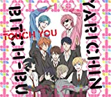 Touch You 歌詞