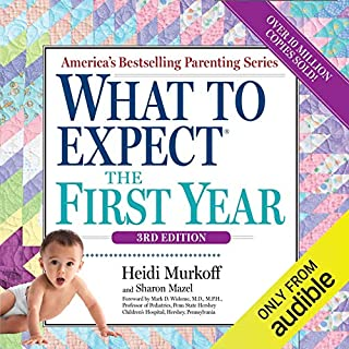 What to Expect the First Year                   Written by:                                                                                                                                 Heidi Murkoff                               Narrated by:                                                                                                                                 Heidi Murkoff,                                                                                        Meeghan Holaway,                                                                                        Emma Bing,                   and others                 Length: 36 hrs and 47 mins     Not rated yet     Overall 0.0