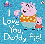 Peppa Pig: I Love You, Daddy Pig ant Oct, 2020