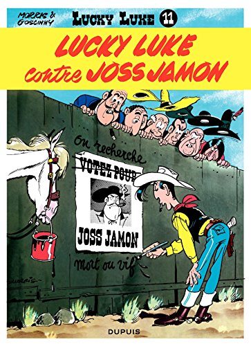 Lucky Luke - Tome 11 - LUCKY LUKE CONTRE JOSS JAMON (French