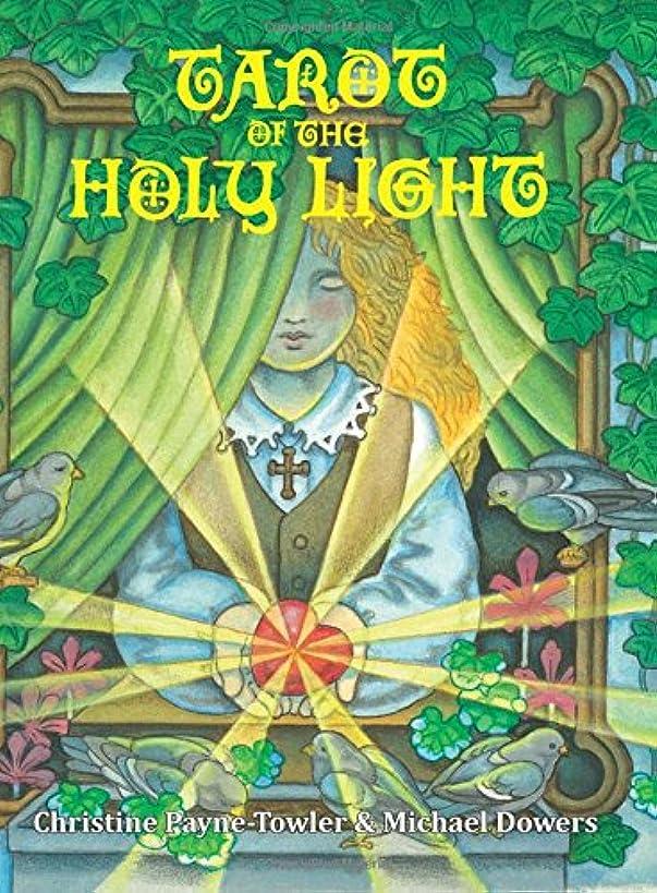 Tarot of the Holy Light: A Continental Esoteric Tarot (Tarot University Publications) (Volume 1)