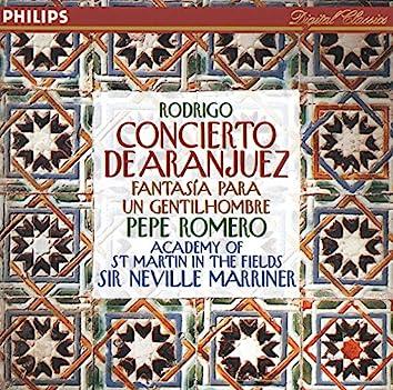 Rodrigo: Concierto de Aranjuez; Fantasía para un gentilhombre etc.
