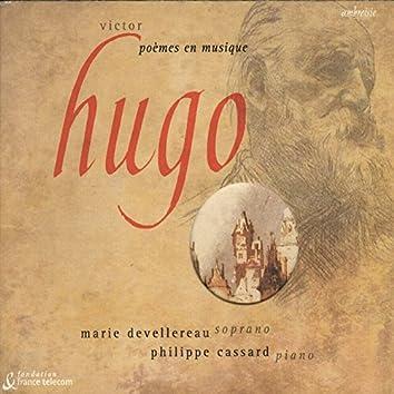 Bizet, Britten, Fauré, Hahn, Lalo & Liszt: Songs after Victor Hugo