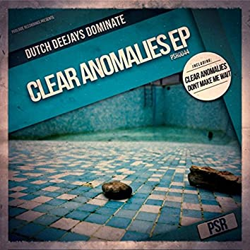 Clear Anomalies EP