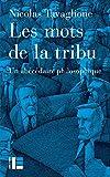 Les mots de la tribu - Abécédaire philosophique