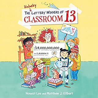 The Unlucky Lottery Winners of Classroom 13 audiobook cover art