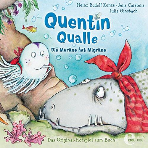 Die Muräne hat Migräne (Quentin Qualle 1) Titelbild