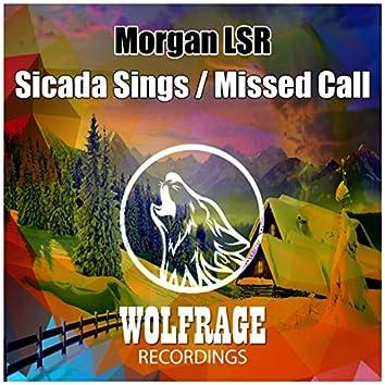 Sicada Sings / Missed Call