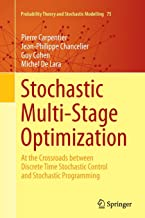 Stochastic Multi-Stage Optimization: At the Crossroads between Discrete Time Stochastic Control and Stochastic Programming...