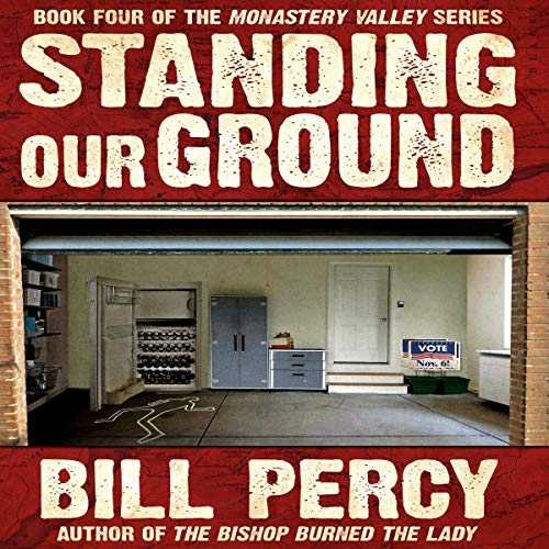 Standing Our Ground Audiobook By Bill Percy cover art