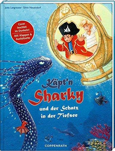 Käpt'n Sharky und der Schatz in der Tiefsee (Käpt'n Sharky (Bilderbücher))