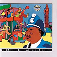 London Sessions by Muddy Waters (1989-08-15)