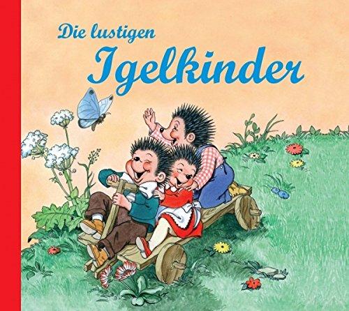 Nostalgische Kinderbücher: Die lustigen Igelkinder