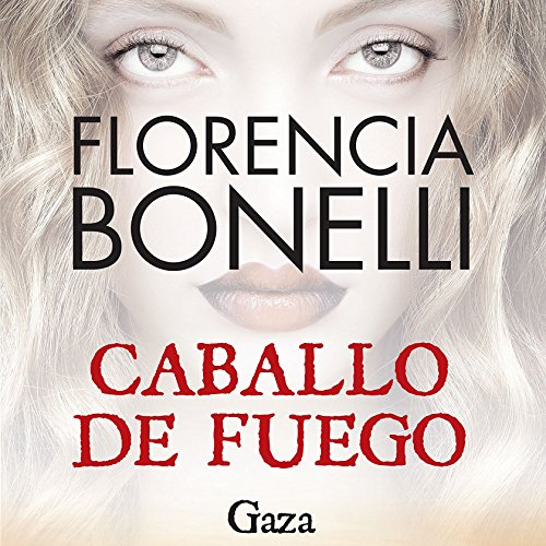 Caballo de fuego: Gaza audiobook cover art