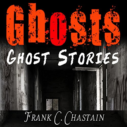 Ghost Stories: Unexplained Mysteries of Occult, Supernatural and Paranormal Activity audiobook cover art