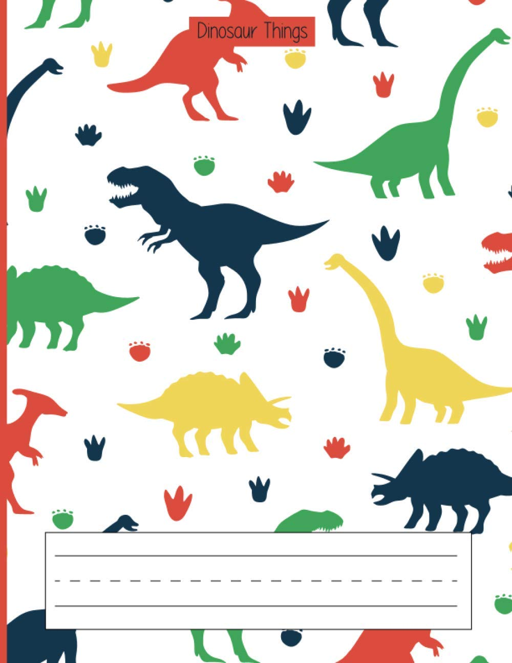 Image OfDinosaur Things: Primary Story Journal / Dashed Midline And Drawing Space / K-2