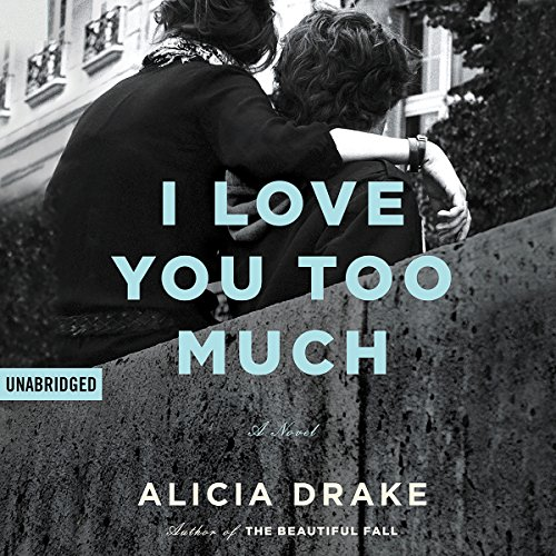 I Love You Too Much audiobook cover art