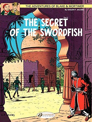 Blake & Mortimer - Volume 16 - The Secret of the Sworfish (Part 2) (English Edition)