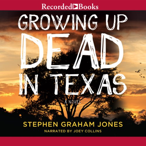 Growing Up Dead in Texas audiobook cover art