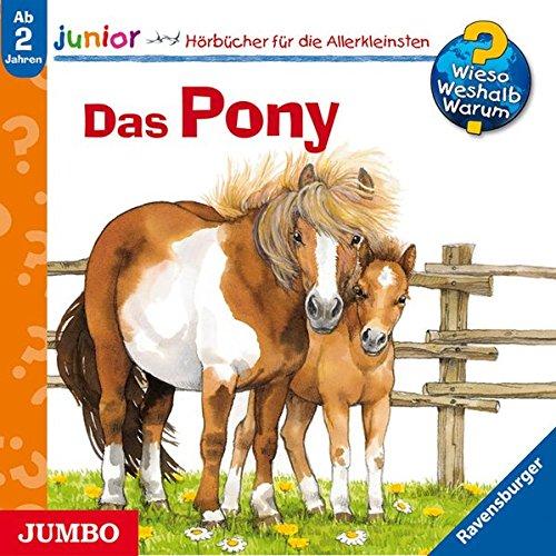 Das Pony (Wieso? Weshalb? Warum? - junior)
