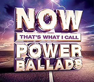Now That's What I Call Power Ballads by Various Artists (2015-02-03)