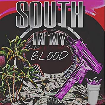 South in My Blood (feat. Don Holiday & the Leightnight)