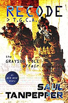 Recode: T.G.C.A. - The Grayson Cole Affair: An alt end Story by [Saul Tanpepper]