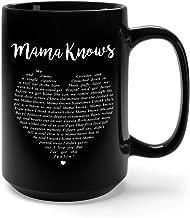 Mama Knows Song Lyrics Ceramic Coffee Mug Tea Cup (15oz, Black)
